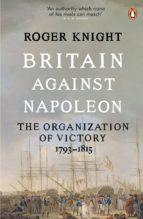 Britain Against Napoleon (ebook)