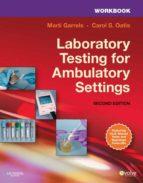 Workbook for Laboratory Testing for Ambulatory Settings (ebook)