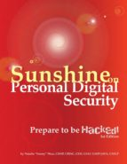 Sunshine on Personal Digital Security:  Prepare to be Hacked! (ebook)