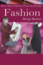How to Open & Operate a Financially Successful Fashion Design Business (ebook)
