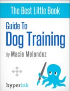 Dog Training: How to Tame a Dog Like Cesar Millan (ebook)