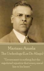 The Underdogs (Los De Abajo) (ebook)
