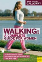 Walking: A Complete Guide For Women (ebook)