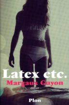 Latex, etc. (ebook)