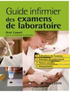 Guide infirmier des examens de laboratoire (ebook)