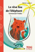 Le rêve fou de l'éléphant (ebook)