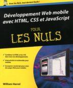 Développement Web mobile avec HTML, CSS et JavaScript Pour les Nuls (ebook)