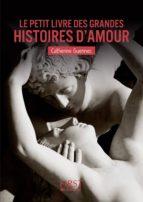 Petit Livre de - Les grandes histoires d'amour (ebook)