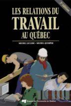Les relations du travail au Québec, 2e édition (ebook)