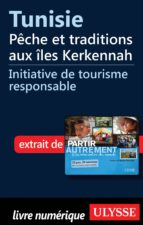 Tunisie : Pêche et traditions aux îles Kerkennah (ebook)