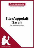 Elle s'appelait Sarah de Tatiana de Rosnay (Fiche de lecture) (ebook)