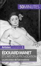 Édouard Manet et l'art de la provocation (ebook)