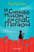 La curieuse histoire d'un chat Moribond (ebook)