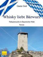 Whisky liebt Bärwurz (ebook)