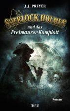 Sherlock Holmes - Neue Fälle 13: Sherlock Holmes und das Freimaurerkomplott (ebook)