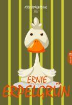 Ernie Erpelgrün (ebook)