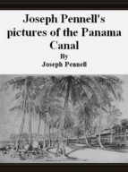 Joseph Pennell's pictures of the Panama Canal (ebook)