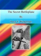The Secret Battleplane (ebook)