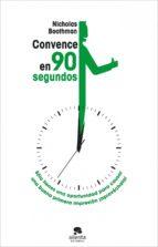 Convence en noventa segundos (ebook)