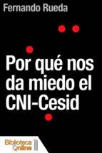 Por qué nos da miedo el CNI-Cesid (ebook)