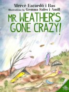 Mr. Weather's gone crazy! (ebook)