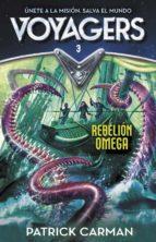 Rebelión Omega (Voyagers 3) (ebook)
