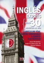 Inglés exprés: Currículum vitae, cartas comerciales y correos electrónicos (ebook)