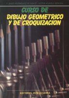 Curso de dibujo geométrico y croquización. (ebook)