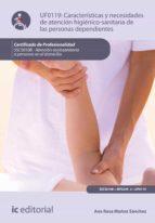 Características y necesidades de atención higienicosanitaria de las personas dependientes. SSCS0108 (ebook)
