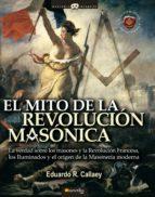 El mito de la revolución masónica (ebook)
