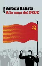 A la caça del PSUC (ebook)