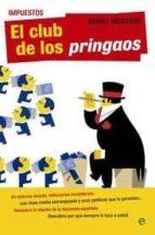 Impuestos. El club de los pringaos (ebook)
