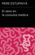 El sexo en la consulta médica (Colección Endebate) (ebook)