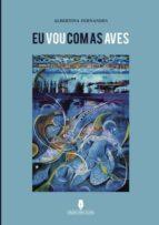 EU VOU COM AS AVES (ebook)