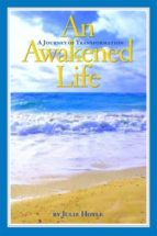 An Awakened Life - A Journey of Transformation (ebook)