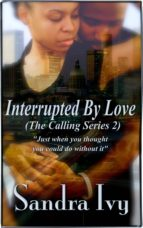 Interrupted By Love (ebook)