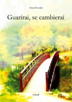 Guarirai, se cambierai (ebook)