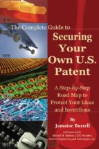 The Complete Guide to Securing Your Own U.S. Patent (ebook)