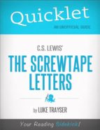 Quicklet on C.S. Lewis' The Screwtape Letters (ebook)