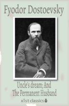 Uncle's dream; And The Permanent Husband (ebook)