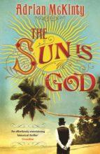 The Sun is God (ebook)