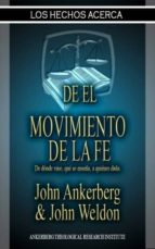 Los Hechos Acerca Del Movimiento De La Fe (ebook)