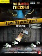 Le Gang des souris vertes + bonus (ebook)