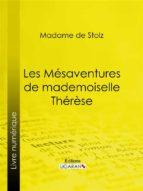 Les Mésaventures de mademoiselle Thérèse (ebook)