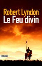 Le Feu divin (ebook)