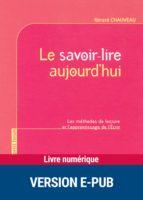 Le savoir-lire aujourd'hui (ebook)
