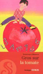Gros sur la tomate (ebook)