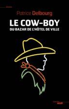 Le cow-boy du Bazar de l'Hôtel de Ville (ebook)