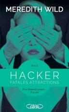 Hacker - Acte 2 Fatales attractions (ebook)