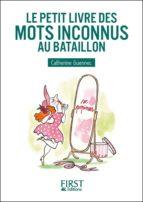 Petit Livre de - Mots inconnus au bataillon (ebook)